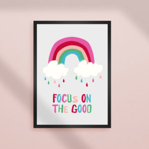 Focus on the Good Rainbow Print